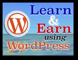 Learn And Earn Using WordPress