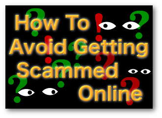 How To Avoid Being Scammed Online
