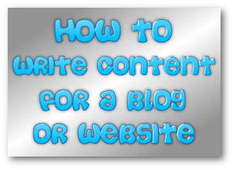 How To Write Content For A Blog Or Website