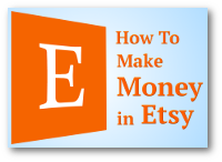 How To Make Money In Etsy
